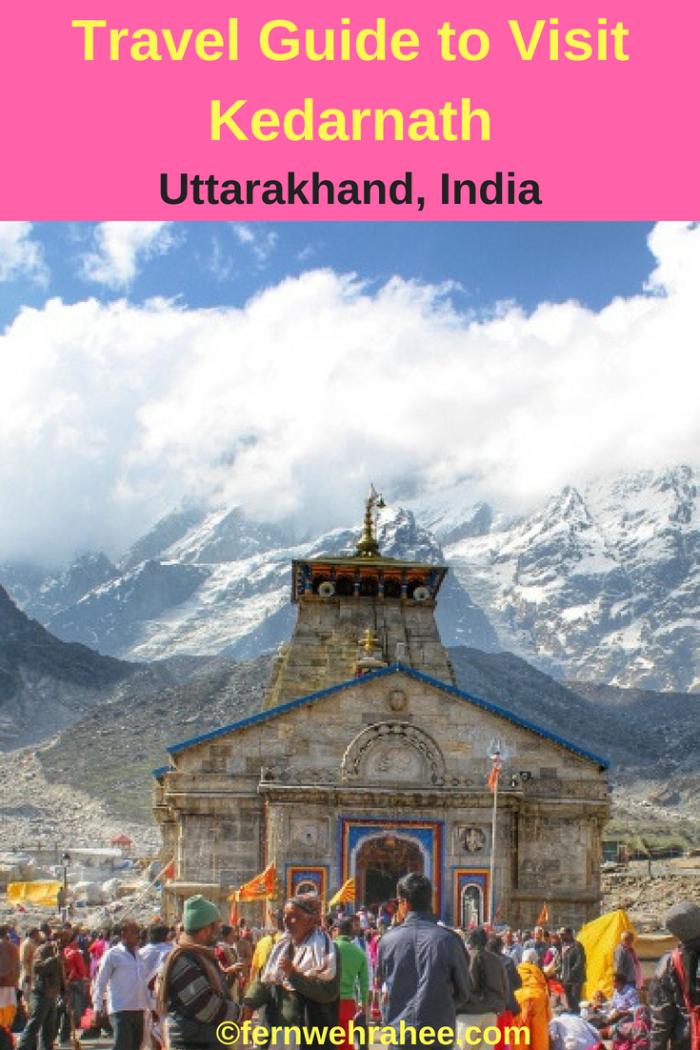 Complete travel Guide to visit Kedarnath