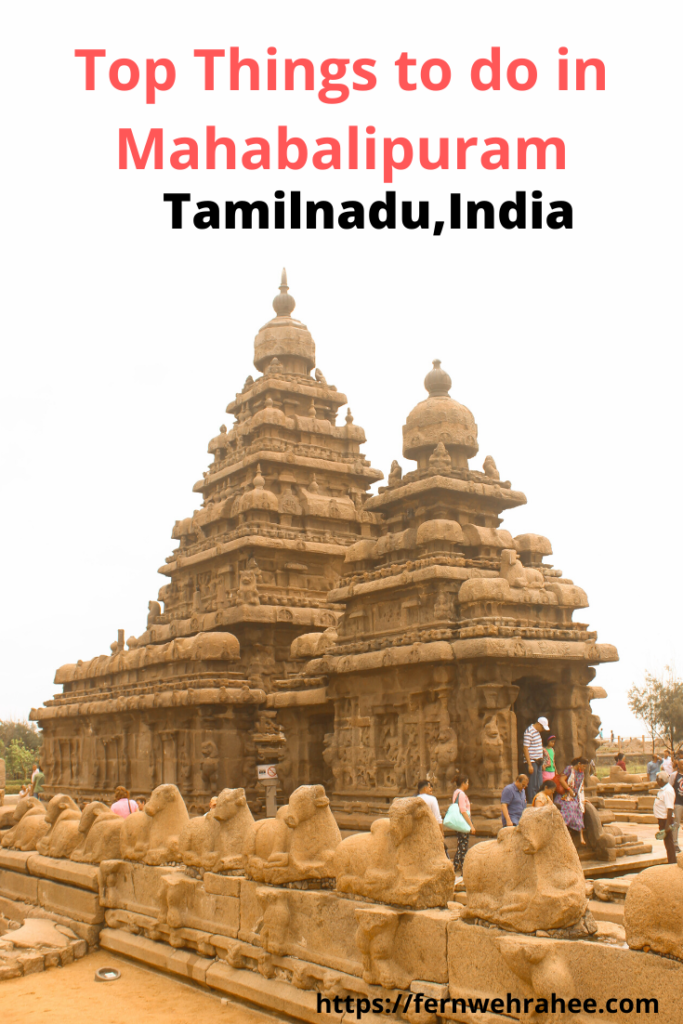 Mahabalipuram- Known for Shore Temples & is UNESCO world heritage site.Read Top Things to do in Mahabalipuram with all the Mahabalipuram tourist attractions in the blog.