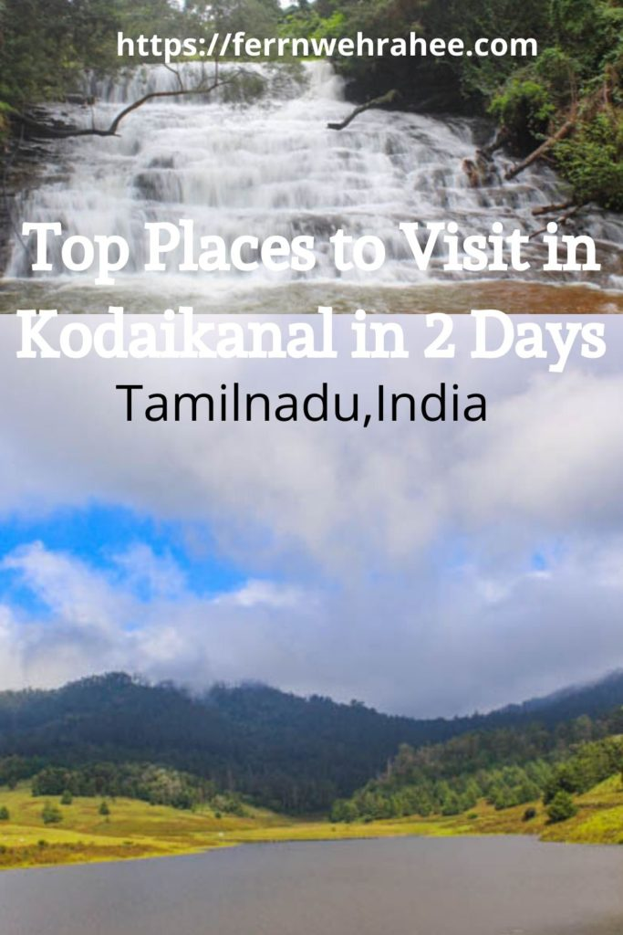 Top places to visit in kodaikanal in 2 days