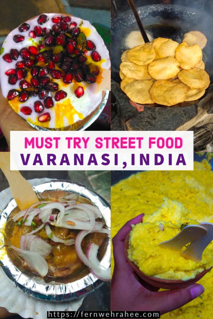 Ultimate Street Food Guide Varanasi #Varanasifood #BestplacestoeatVaranasi