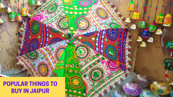 things to buy in Jaipur shopping Places