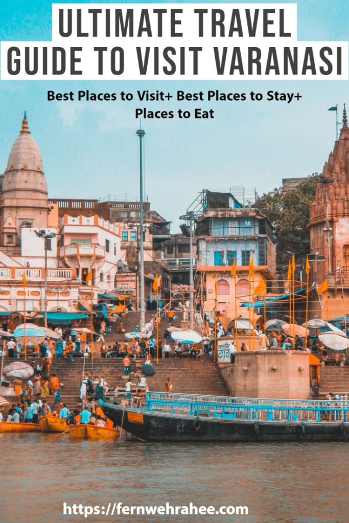 If you are heading to Varanasi, read about Best places to visit in Varanasi,Places to stay in Varanasi and where to eat in Varanasi- ultimate Varanasi travel guide with Varanasi ghats walks #varanasi #varanasitraveltips