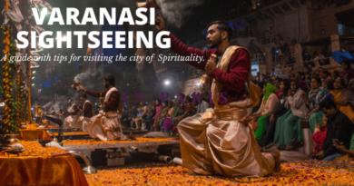 Travel guide Varanasi sightseeing