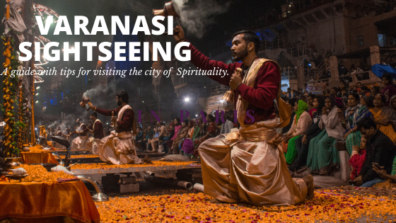 Travel guide Varanasi sightseeing