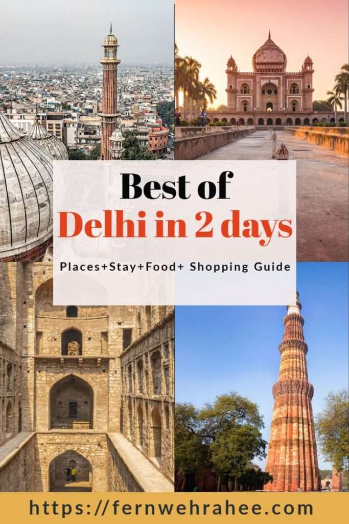 Delhi in 2 days: Complete Travel Guide