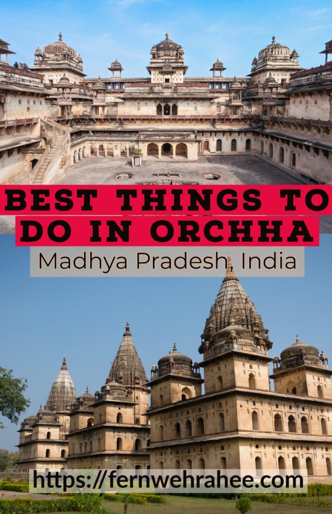 Best Things to do in Orchha Madhyapradesh