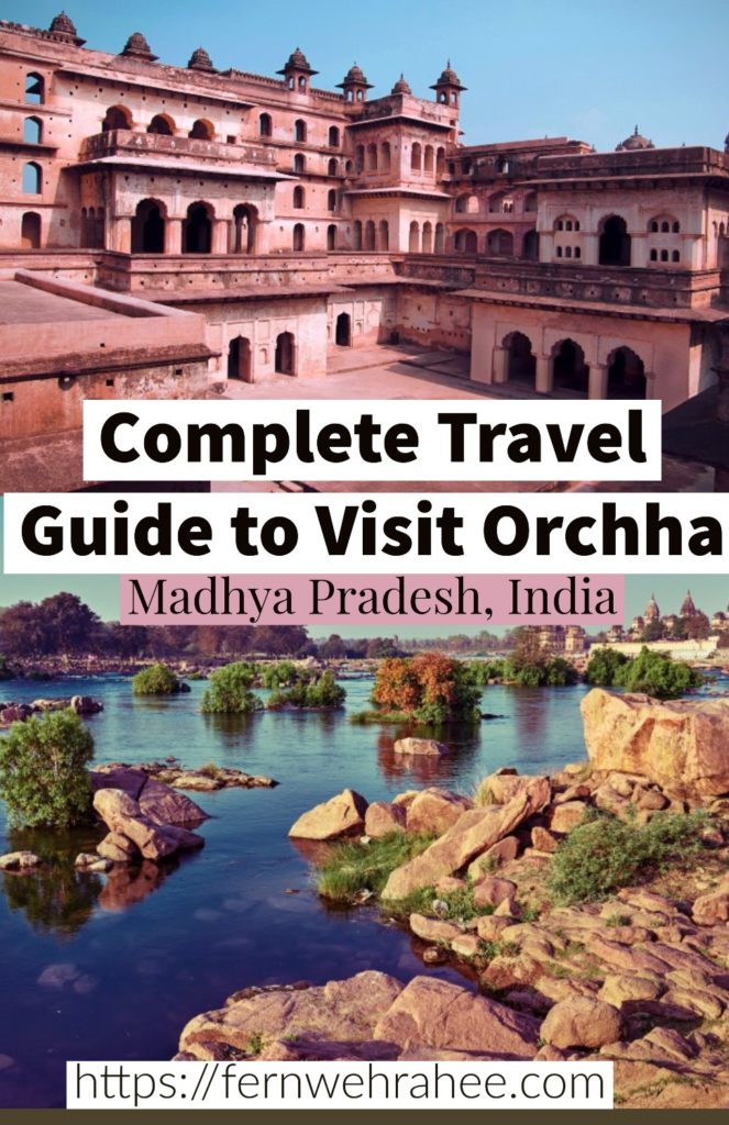 Read about Complete Travel Guide to Visit Orchha