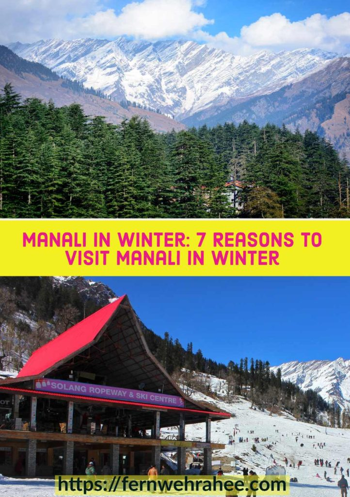 Why to Visit Manali in Winter December